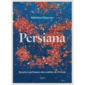 Persiana - Sabrina Ghayour